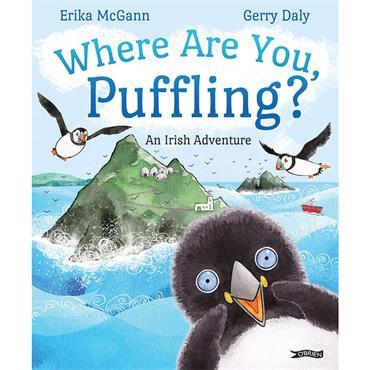 Erika McGann & Gerry Daly  Where Are You, Puffling? An Irish Adventure