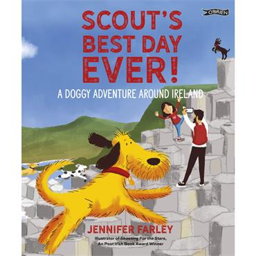 Jennifer Farley SCOUT'S BEST DAY EVER! A DOGGY ADVENTURE AROUND IRELAND (free Scout stickers!)