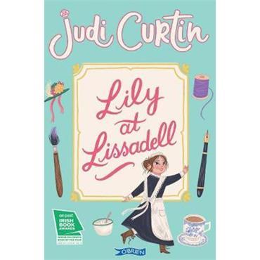 Judi Curtin Lily at Lissadell (Lissadell, Book 1)