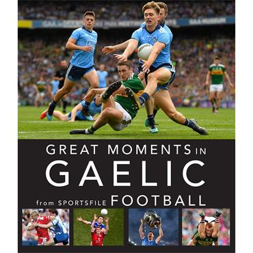 Great Moments in Gaelic Football  - Sportsfile Football