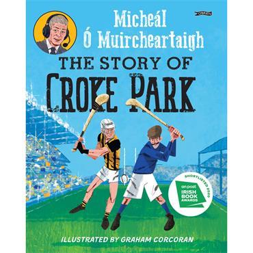 Micheál Ó Muircheartaigh The Story of Croke Park