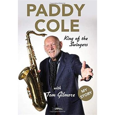 Paddy Cole: King of the Swingers  - Paddy Cole & Tom Gilmore