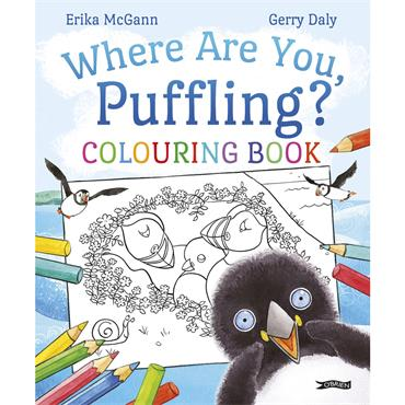 Erika McGann & Gerry Daly Where Are You, Puffling? Colouring Book