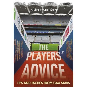 Seán O'Sullivan Players' Advice: Tips and Tactics from GAA Stars