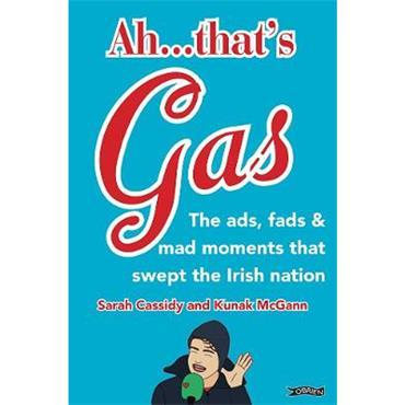Sarah Cassidy & Kunak McGann Ah ... That's Gas!