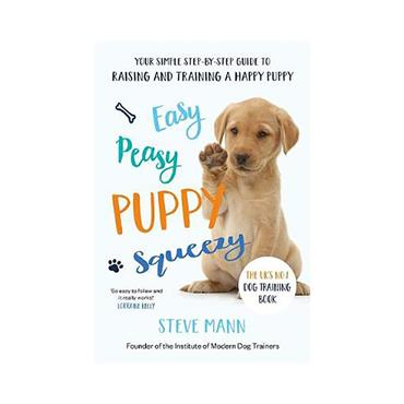 Easy Peasy Puppy Squeezy - Steve Mann