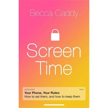 Screen Time - Techquilibrium by Becca Caddy