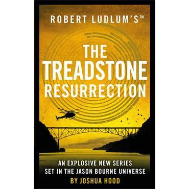 Joshua Hood Robert Ludlum's The Treadstone Resurrection