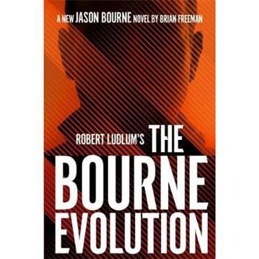 Brian Freeman Robert Ludlum's The Bourne Evolution