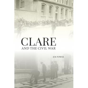 Joe Power Clare and the Civil War