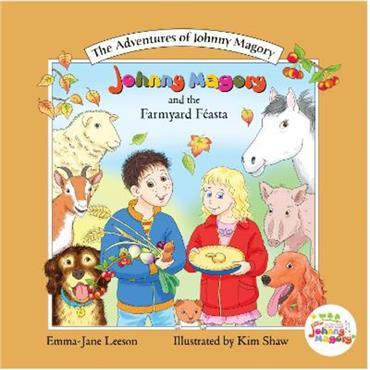 Emma-Jane Leeson Johnny Magory and the Farmyard Feasta