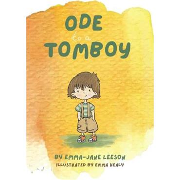 Emma-Jane Leeson & Emma Healy Ode to a Tomboy
