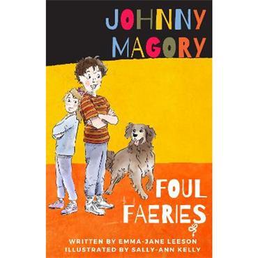 Emma Jane Leeson Johnny Magory Foul Faeries