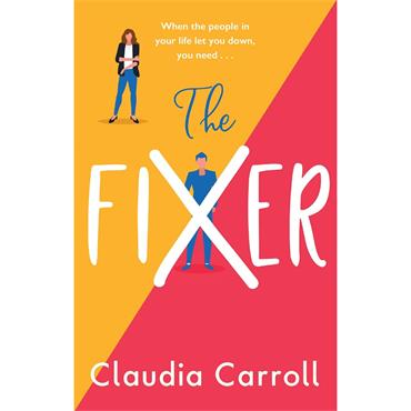 Claudia Carroll The Fixer