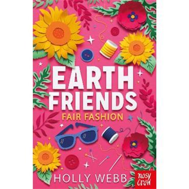 Holly Webb Earth Friends: Fair Fashion
