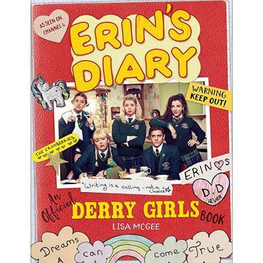 Erin's Diary: An Official Derry Girls Book  - Lisa McGee