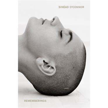 Sinéad O' Connor REMEMBERINGS