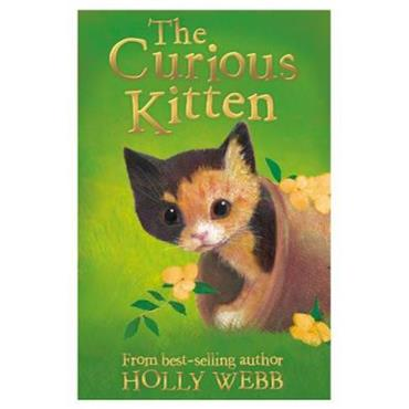 Holly Webb & Sophy Williams The Curious Kitten