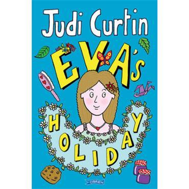 Judi Curtin Eva's Holiday (Eva, Book 2)