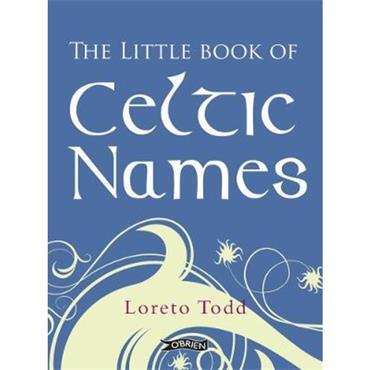 Loreto Todd The Little Book of Celtic Names