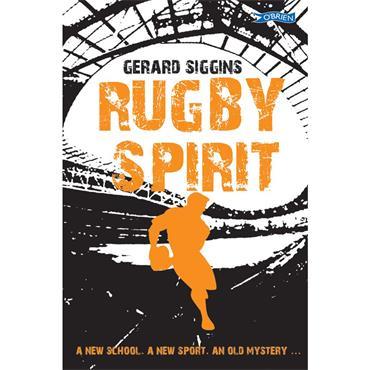 Gerard Siggins Rugby Spirit (Book 1)