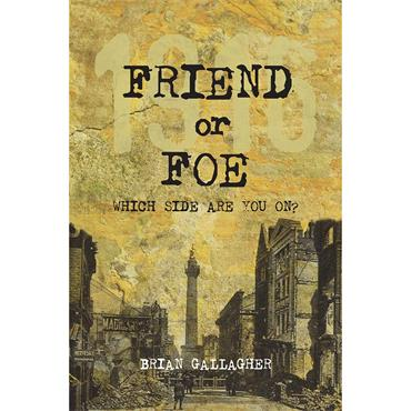 Friend or Foe - Brian Gallagher