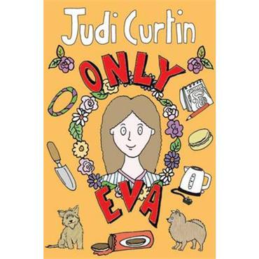 Judi Curtin Only Eva (Eva, Book 5)