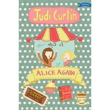 Judi Curtin Alice Again (Alice and Megan, Book 2)