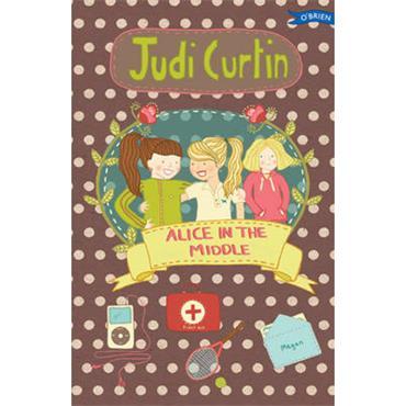 Judi Curtin Alice in the Middle (Alice and Megan, Book 4)