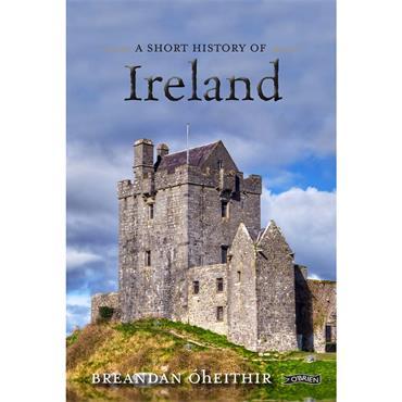 Breandan O hEithir A Short History of Ireland
