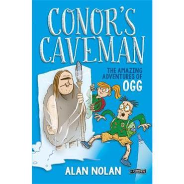 Alan Nolan Conor's Caveman: The Amazing Adventures of Ogg