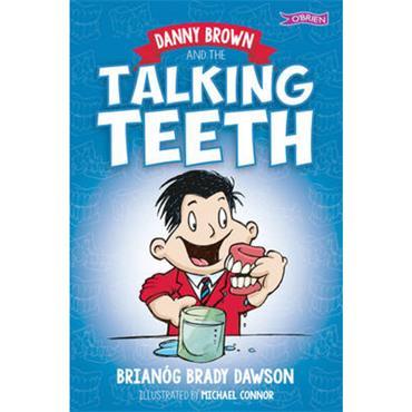 Brianog Brady Dawson Danny Brown and the Talking Teeth