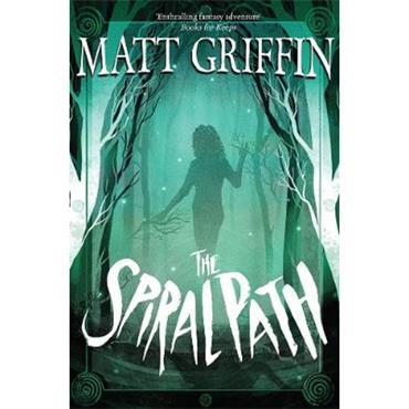 Matt Griffin The Spiral Path (The Ayla Trilogy, Book 3)