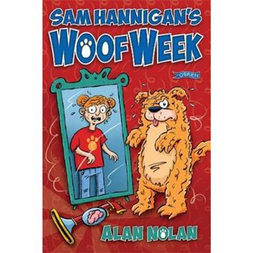 Alan Nolan Sam Hannigan's Woof Week