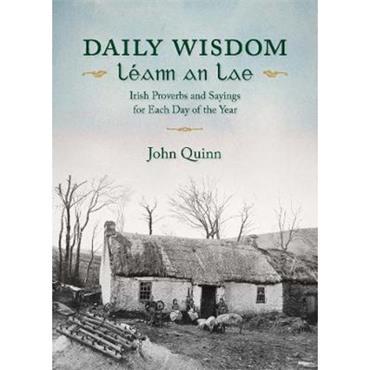 John Quinn Daily Wisdom/LeAnn an Lae