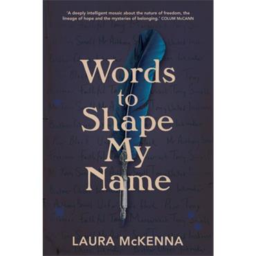 Laura McKenna Words to Shape My Name