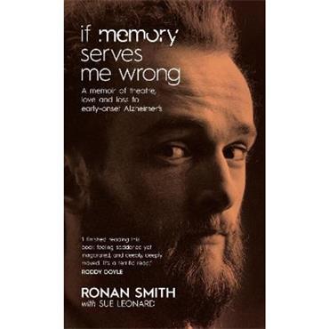 Ronan Smith & Sue Leonard If Memory Serves Me Wrong