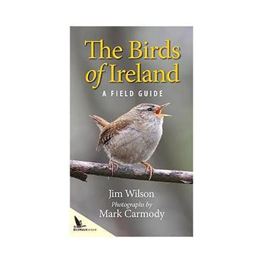 The Birds of Ireland: A Field Guide - Jim Wilson