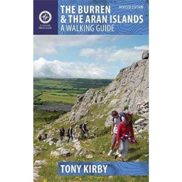 Tony Kirby The Burren & Aran Islands: A Walking Guide
