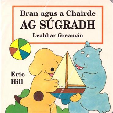 Eric Hill Bran Agus A Chairde Ag Súgradh