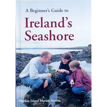A Beginner's Guide to Ireland's Seashore - Sherkin Island Marine Station