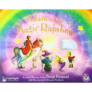 Benji Bennett Adam and the Magic Rainbow