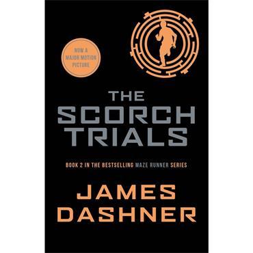 James Dashner The Scorch Trials (The Maze Runner Series, Book 2)