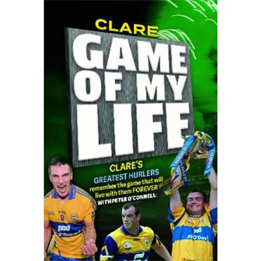 Peter O'Connell Clare: Game of My Life