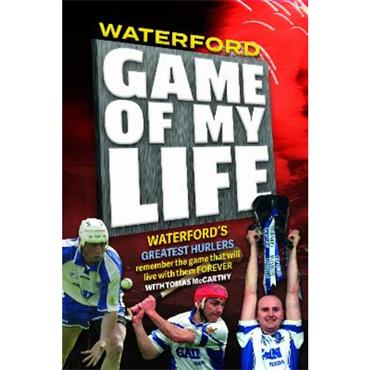 Tomas McCarthy Waterford: Game of My Life