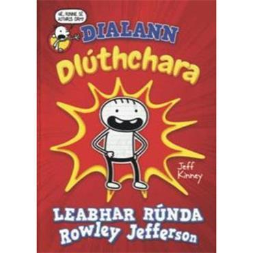 Jeff Kinney Dialann Dluthchara: Dialann Rowley Jefferson: 2021