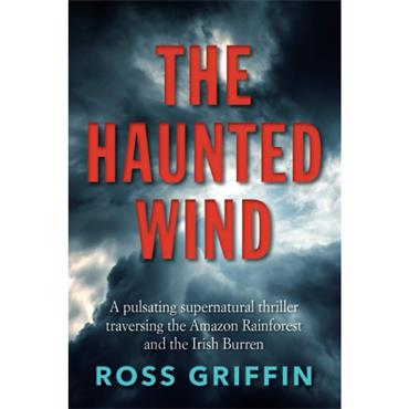 The Haunted Wind  - Ross Griffin