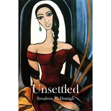 Rosaleen Mc Donagh Unsettled