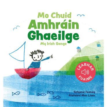 Mo Chuid Amhráin Ghaeilge: My Irish Songs