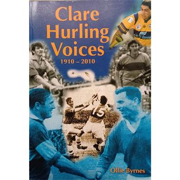 Ollie Byrnes Clare Hurling Voices 1910 - 2010